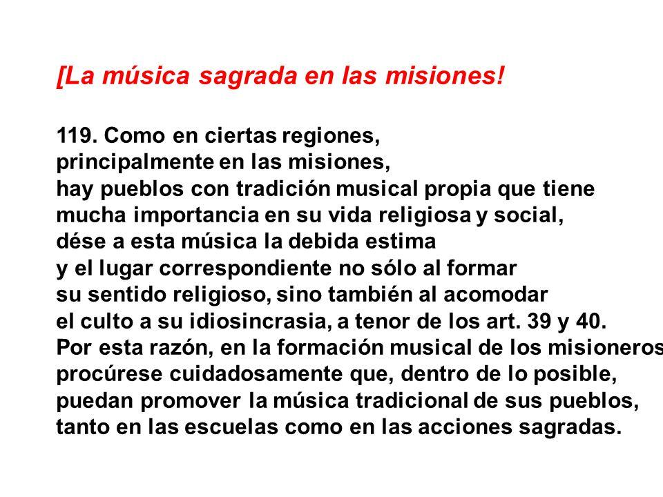 [La música sagrada en las misiones!
